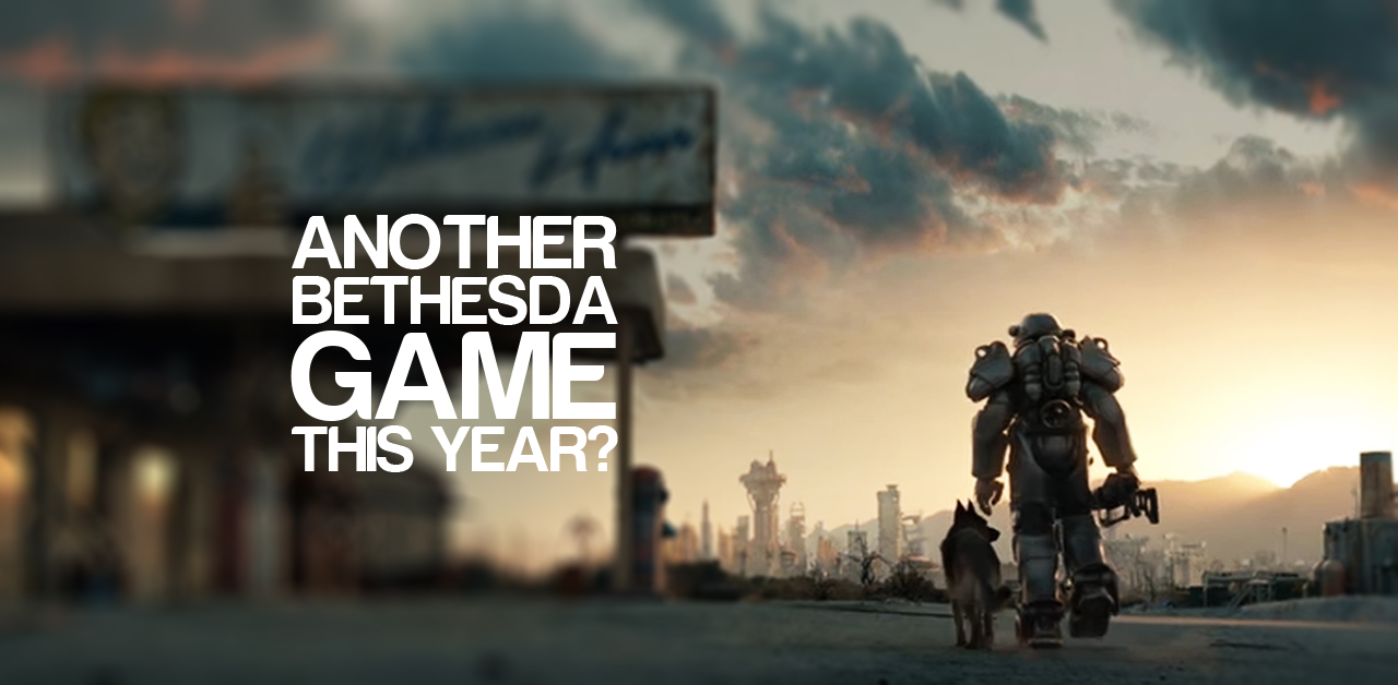 Bethesda Has Another Game Coming This Year!?