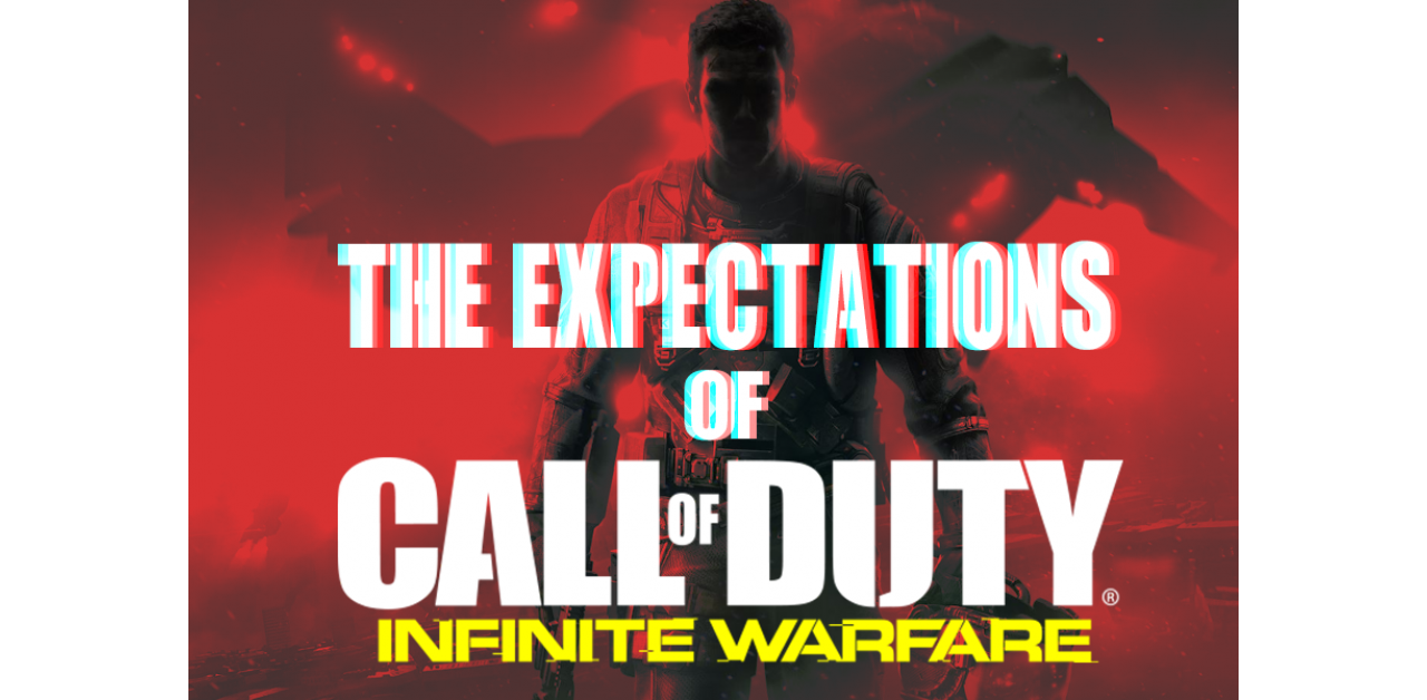 CALL OF DUTY: The Expectations