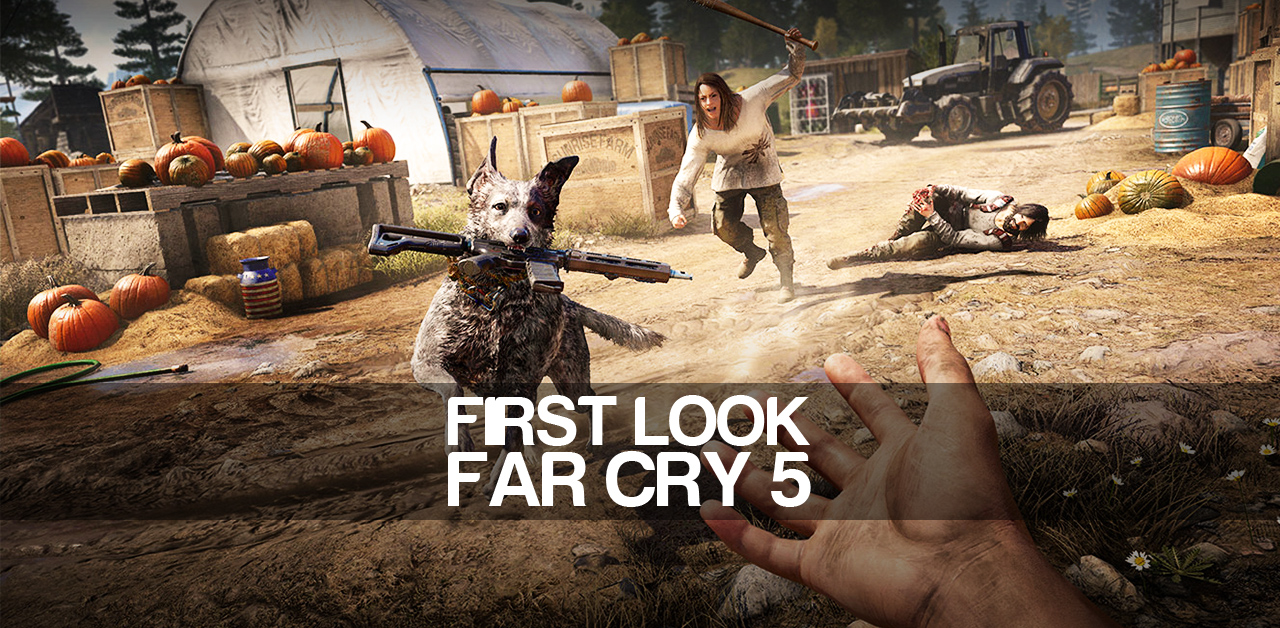 First look at Far Cry 5 at PAX West 2017