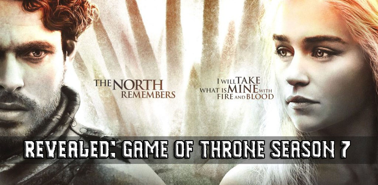 Revealed: Game of Throne Season 7, Premier Date And Cameo