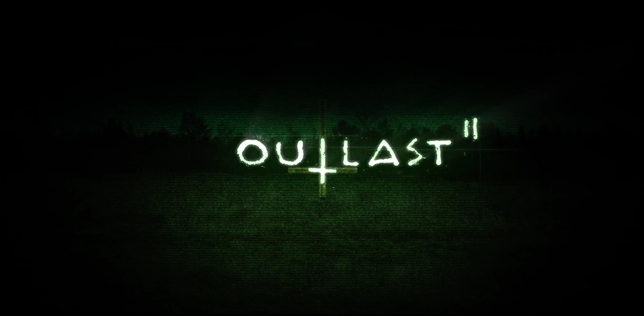 Outlast 2: Tips and Tricks For Surviving