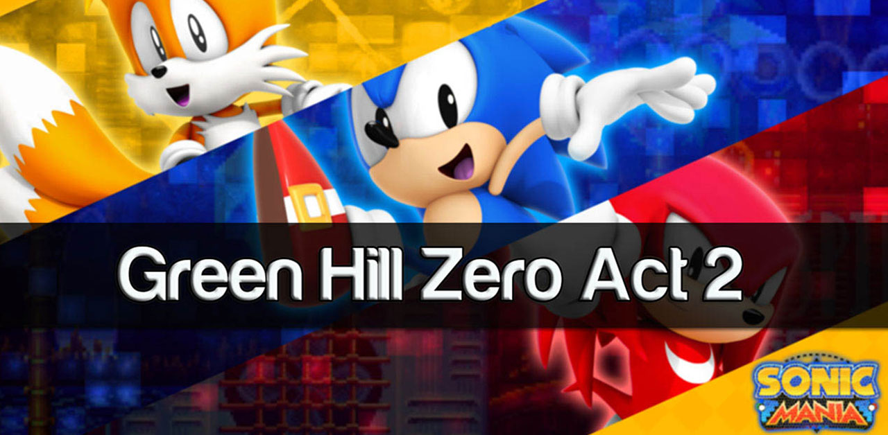 Revealed: Sonic Mania: Green Hill Zone Act 2