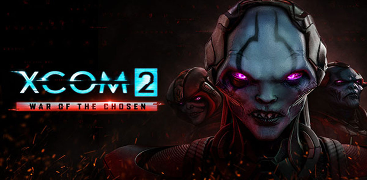 XCOM 2: War of The Chosen, Deeper and Better!