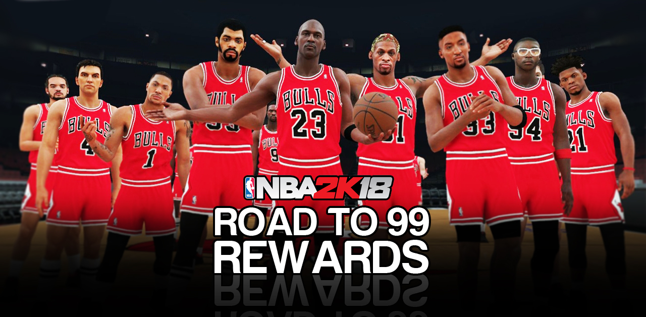 NBA 2K18 Road to 99 Rewards List