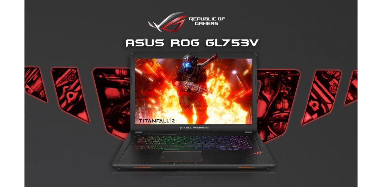 ASUS ROG GL753V - Newly refreshed gaming notebook